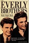 Walk Right Back: The Story Of The Everly Brothers