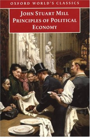 Principles of Political Economy by John Stuart Mill
