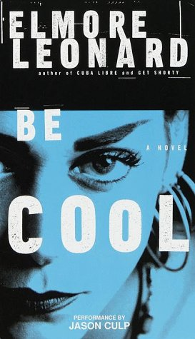 Be Cool (Chili Palmer, #2)