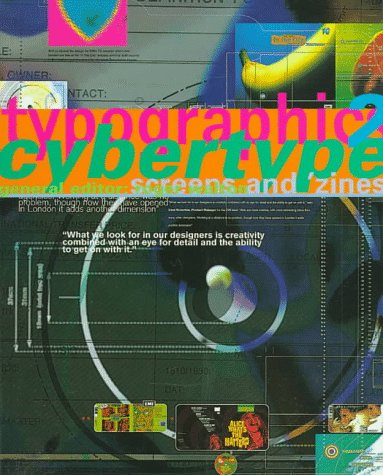 Typographics 2: Cybertype, Zines + Screens
