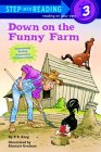 Down on the Funny Farm (Step into Reading, Step 3)