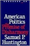 American Politics: The Promise of Disharmony,