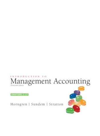 Introduction to Management Accounting, Chap. 1-17