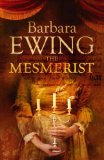 Mesmerist by Barbara Ewing