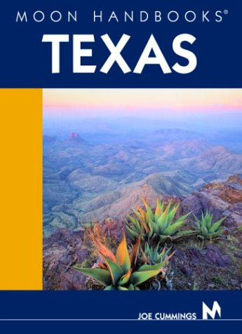 Moon Handbooks Texas by Joe Cummings