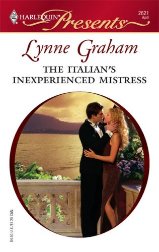 The Italian's Inexperienced Mistress (Ruthless)