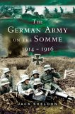 The German Army on the Somme, 1914-1916