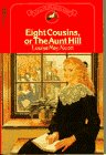 Eight Cousins, Or, the Aunt Hill