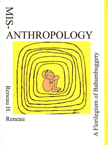 Misanthropology by Reneau H. Reneau