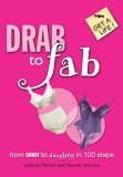 Drab To Fab (Get A Life!)