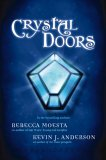 Crystal Doors by Rebecca Moesta