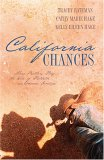 California Chances: Three Brothers Play the Role of Protector as Romance Develops (California Chances #1-3)