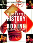 AN Illustrated History Of Boxing by Nat Fleischer