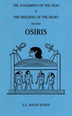 The Judgement Of The Dead And The Weighing Of The Heart Before Osiris