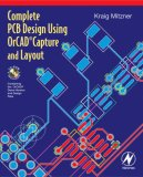 Complete PCB Design Using OrCad Capture and Layout [With CDROM]