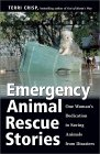 Emergency Animal Rescue Stories: One Woman's Dedication to Saving Animals from Disasters