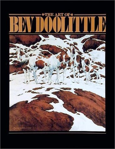 The Art of Bev Doolittle by Bev Doolittle