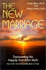 The New Marriage: Transcending the Happily-Ever-After Myth
