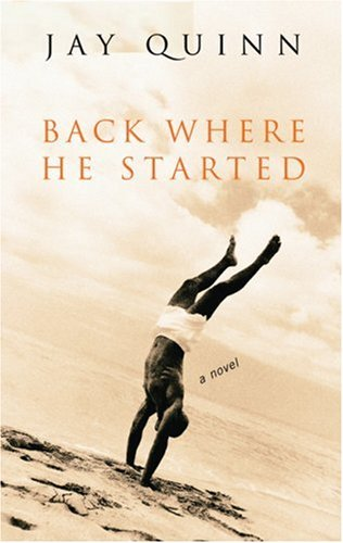Back Where He Started by Jay Quinn