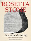 The Rosetta Stone: Facsimile Drawing with an Introduction and Translations