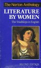 The Norton Anthology Of Literature By Women by Sandra M. Gilbert
