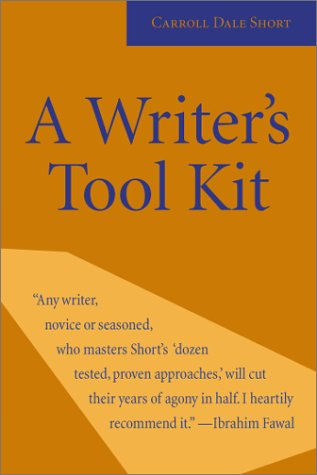 A Writer's Tool Kit by Carroll Dale Short
