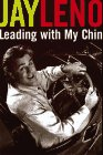 Jay Leno: Leading With My Chin