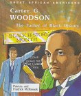 Carter G. Woodson: The Father Of Black History