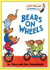 Bears on Wheels by Stan Berenstain