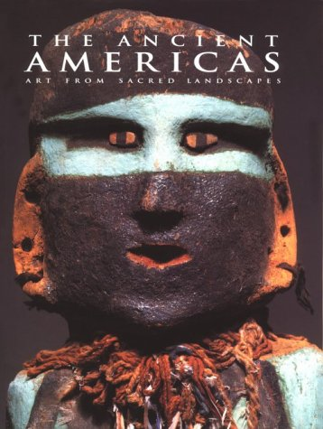 The Ancient Americas by Richard F. Townsend