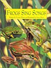 Frogs Sing Songs (Charlesbridge)
