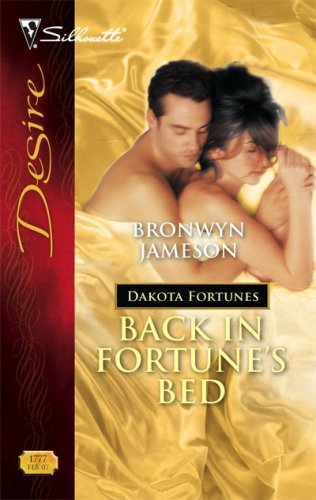 Back in Fortune's Bed (Dakota Fortunes, #2) by Bronwyn Jameson