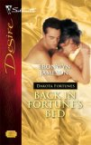 Back in Fortune's Bed (Dakota Fortunes, #2) (Silhouette Desire, #1777)