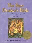 The Beer Drinker's Bible: Lore, Trivia & History: Chapter & Verse