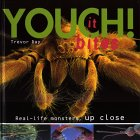 Youch! It Bites!: Real Life Monsters Up Close