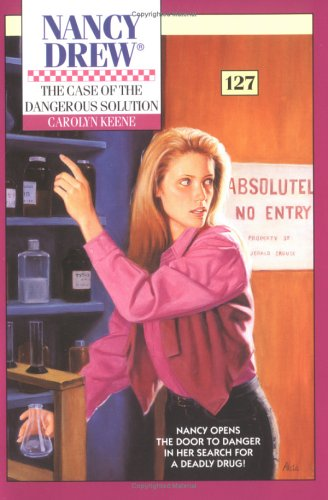 The Case of the Dangerous Solution by Carolyn Keene