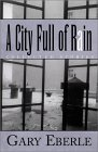 A City Full of Rain: Collected Stories