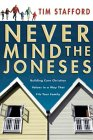 Never Mind the Joneses: Building Core Christian Values in a Way That Fits Your Family