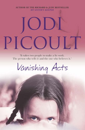 vanishing acts by jodi picoult essay My sister's keeper / jodi picoult vanishing acts (2005), the tenth circle picoult studied creative writing with mary morris at princeton.