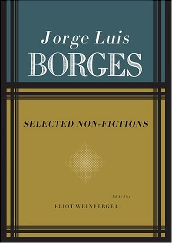 Free download Selected Nonfictions: Volume 1 by Jorge Luis Borges PDF