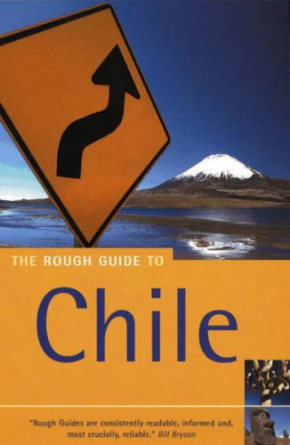 The Rough Guide to Chile