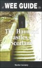 A Wee Guide to the Haunted Castles of Scotland
