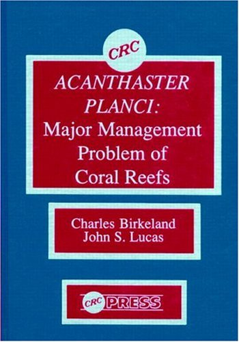Acanthaster Planci: Major Management Problem of Coral Reefs