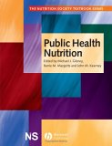 Public Health Nutrition: Recent and Ancient Examples (Special Publication 32 of the IAS)