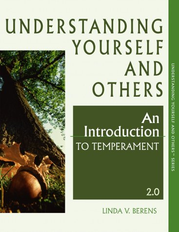 Understanding Yourself And Others, An Introduction To Tempera... by Linda V. Berens