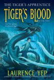 Tiger's Blood (Tiger's Apprentice, #2)