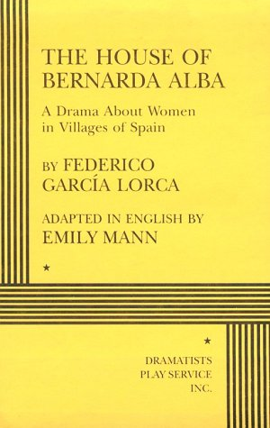 The House of Bernarda Alba by Federico García Lorca
