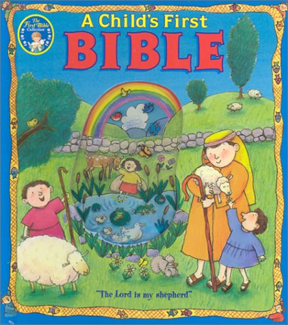 Download free A Child's First Bible (New Edition) DJVU by Sally Lloyd-Jones