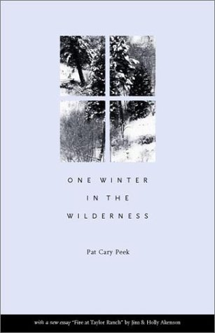 One Winter in the Wilderness by Pat Cary Peek