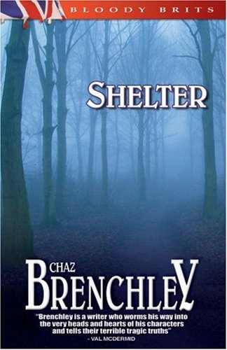 Shelter by Chaz Brenchley